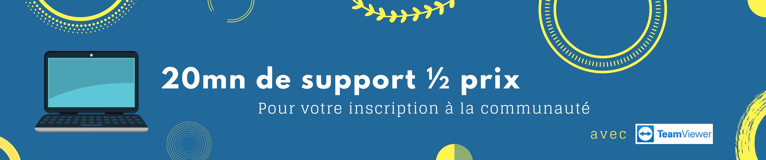 Support moitié prix si inscription